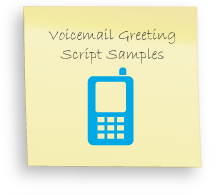 Professional Voicemail Greetings, Sample voicemail greetings, voicemail greeting free script