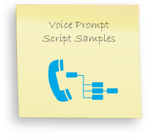 Same IVR Scripts, Sample voice prompt scripts, phone greeting script examples